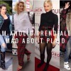 Glam-Aholic Trend Alert: Mad For Plaid